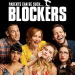 Blockers (2018) Online Subtitrat HD in Romana