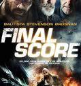 Final Score (2018) Online Subtitrat HD in Romana