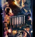 Trouble Is My Business (2018) online subtitrat in romana HD