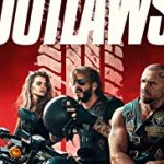 Outlaws (2018) online subtitrat in romana