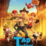 Tad the Lost Explorer and the Secret of King Midas (2017) online subtitrat in romana HD