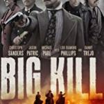 Big Kill (2018) online subtitrat in romana HD