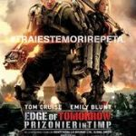 Edge of Tomorrow (2014) online subtitrat in romana HD