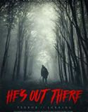 He's Out There (2018) online subtitrat in romana HD