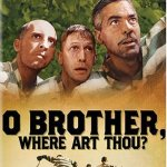 O Brother, Where Art Thou? (2000) online subtitrat in romana HD