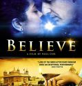 Believe (2019) online subtitrat in romana HD