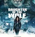 Daughter of the Wolf (2019) online subtitrat in romana HD