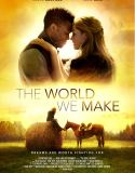 The World We Make (2019) online subtitrat in romana HD