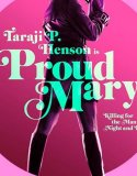 Proud Mary (2018) Online Subtitrat in Romana