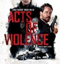Acts of Violence (2018) Online Subtitrat in Romana
