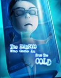 The Embryo Who Came in from the Cold (2018) Online Subtitrat in Romana