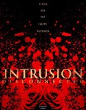 Intrusion: Disconnected (2018) Online Subtitrat in Romana