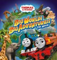 Thomas & Friends: Big World! Big Adventures! The Movie (2018) Online Subtitrat in Romana