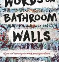 Words on Bathroom Walls (2018) Online Subtitrat in Romana