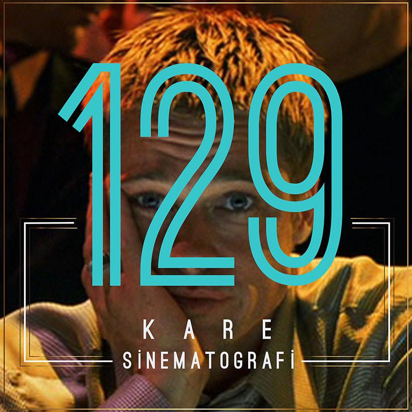 Steven Soderbergh Sinemasından Sinematografi Örneği 129 Kare
