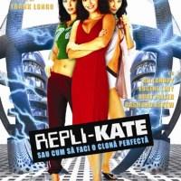 Repli-Kate (2002) Repli-Kate