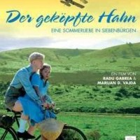 Cocosul decapitat – Der geköpfte Hahn (2008)