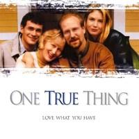 One True Thing (1998) Mamă şi fiică