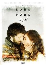 Kara Para Ask | Dragoste de contrabanda