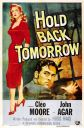 Hold Back Tomorrow Poster