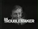 Troublemaker Still