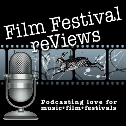Film Festival reViews