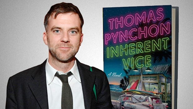 Paul Thmoas Anderson for Inherent Vice