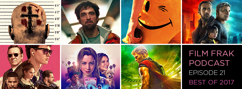 FRAKKING FAVOURITE 20 FILMS OF 2017