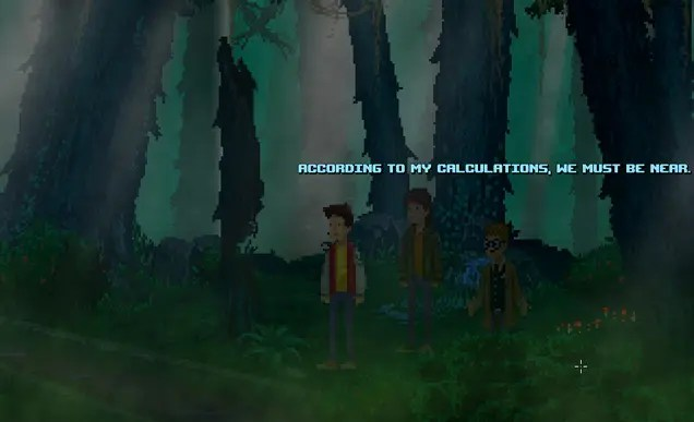 """Three boys standing in a dark forest by a river surrounded by tall trees and green vegetation. One of the boys remarks """"According to my calculations, we must be near."""""""