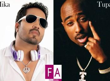 Mika Singh & Tupac Shakur