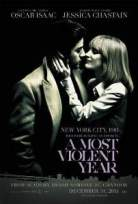 En Şiddetli Sene – A Most Violent Year Full HD izle