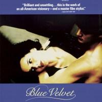 Blue Velvet ( 1986 USA )