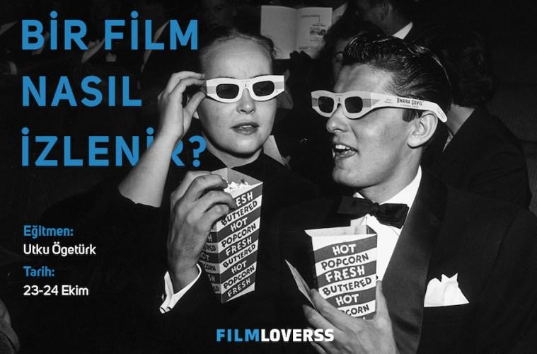 Bir Film Nasıl İzlenir