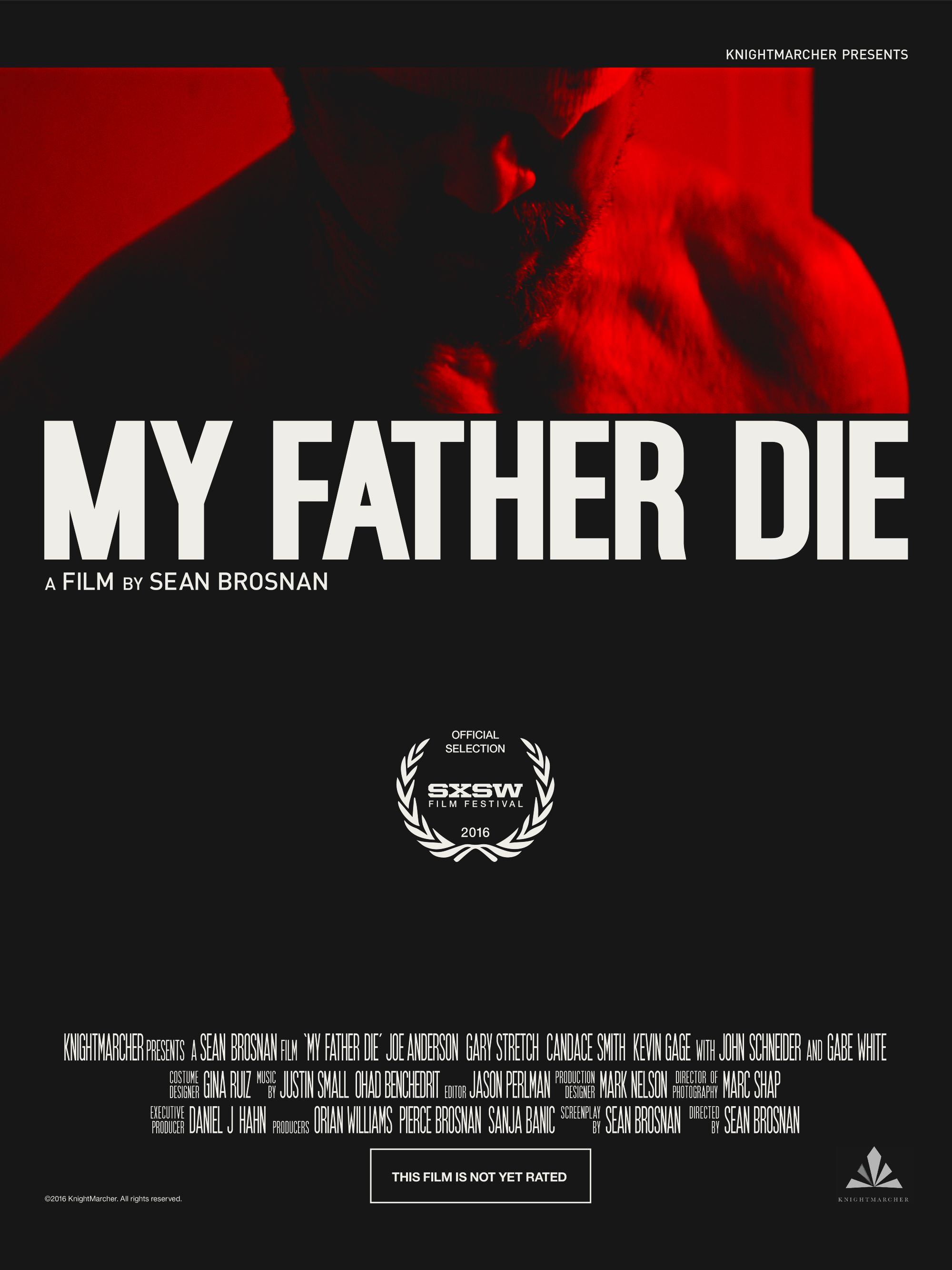 My Father, Die (2016)