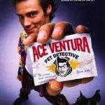Ace Ventura – Pet Detective (1994)