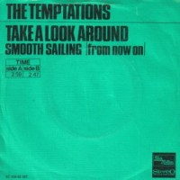 "One Random Single a Day #94: ""Take a Look Around"" (1972) by The Temptations"