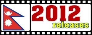 2012 releases nepali films