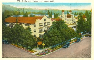 The Hollywod Hotel. Postcard: M. Kashower Co., Los Angeles (from the archive of Leo Verswijver)