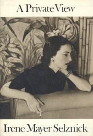 A Private View (Irene Mayer Selznick, 1983)