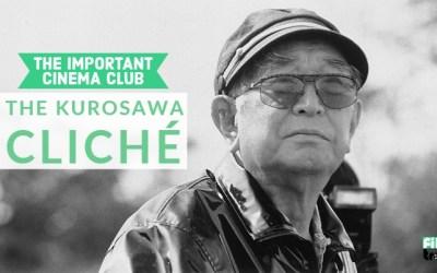 ICC #09 – The Kurosawa Cliché