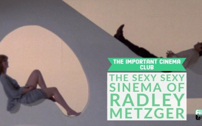 ICC #16 – The Sexy Sexy Sinema of Radley Metzger