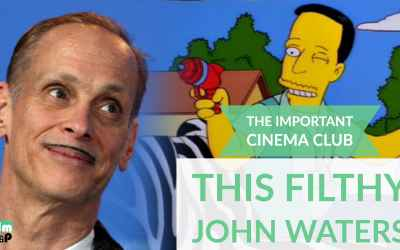 ICC #95 – This Filthy John Waters