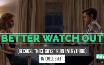 """Better Watch Out (Because """"Nice Guys"""" Ruin Everything)"""