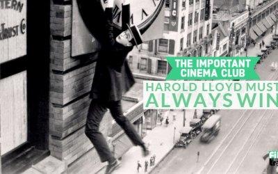 ICC #104 – Harold Lloyd Must Always Win