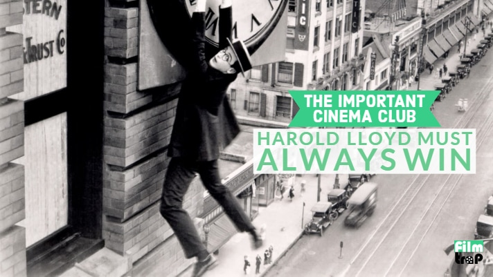 ICC #104 – Harold Lloyd Must Always Win