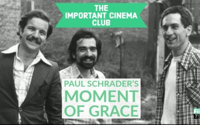 ICC #115 – Paul Schrader's Moment of Grace