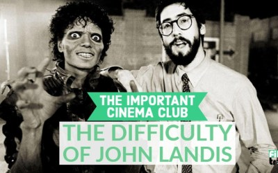 ICC #135 – The Difficulty of John Landis