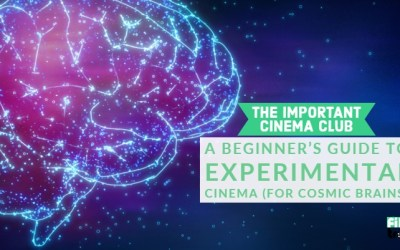 ICC #106 – A Beginner's Guide To Experimental Cinema (For Cosmic Brains)