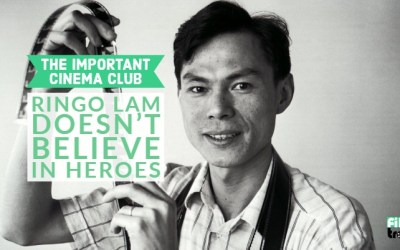 ICC #149 – Ringo Lam Doesn't Believe in Heroes