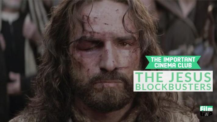 ICC #164 – The Jesus Blockbusters